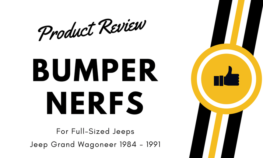 jeep-grand-wagoneer-bumper-nerfs-Product-Review.png
