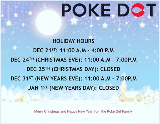 Our holiday hours for the Claremont location are up for the closing and beginning of 2017/18! We will also be closing early December 21st for our company get together! Thank you and Merry Christmas❤️❤️ #pokedotlove @pokedot #pokedot #claremontvillage #merrychristmas #holidayhours #claremont