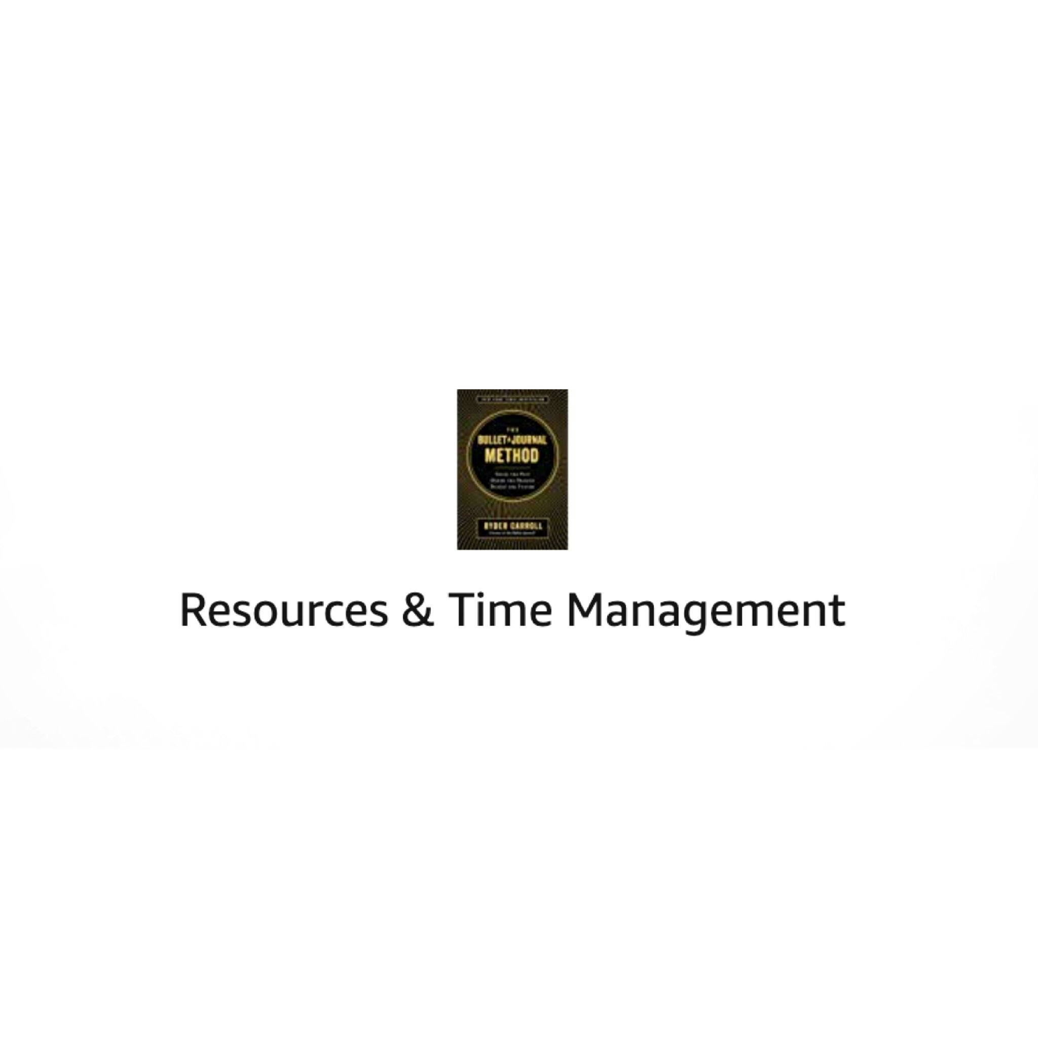 resources and time management