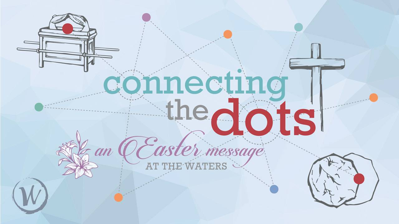 Connecting the Dots - sermon graphic.JPG