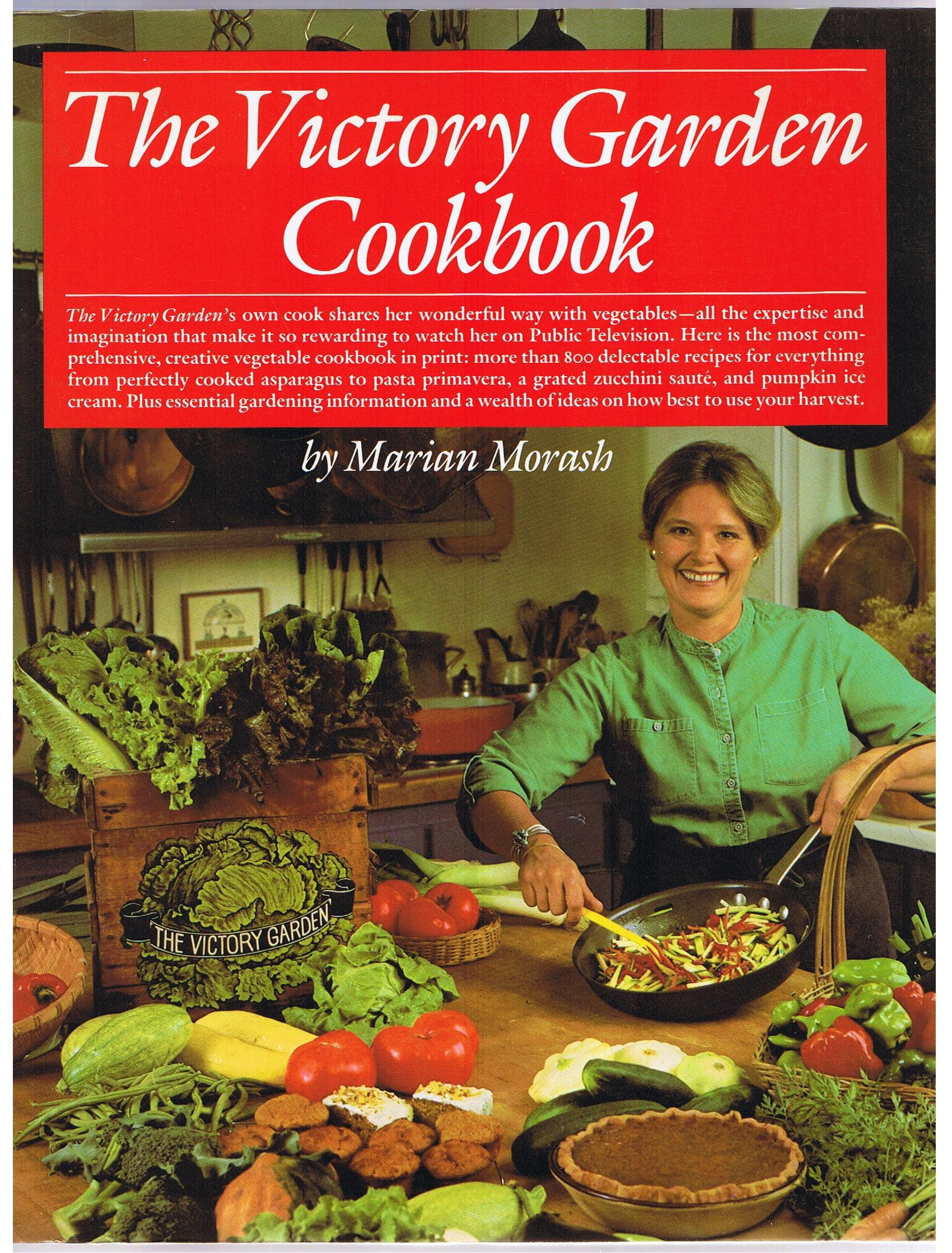 "Marian Morash's ""The Victory Garden Cookbook,"" 1984"