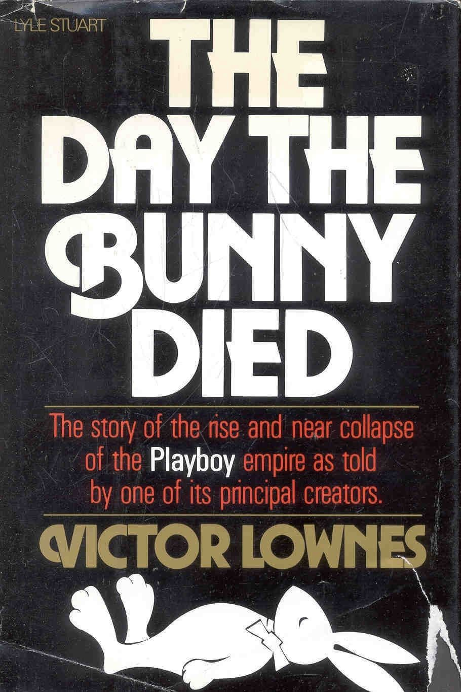 'The Day the Bunny Died' by Victor Lownes, 1983
