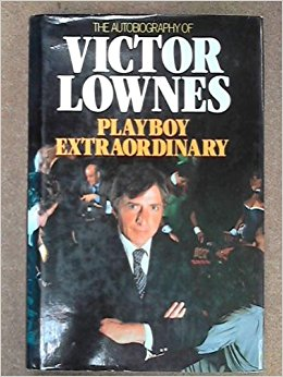 'Playboy Extraordinary: The Autobiography of Victor Lownes', 1983