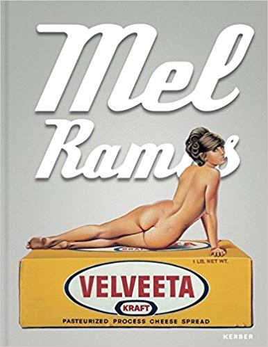 Mel Ramos: Catalogue Raisonné of the Paintings 1953–2015   $44.19