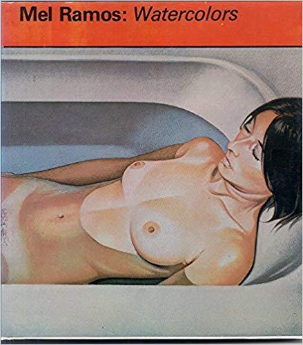 """""""MEL RAMOS: Watercolors"""" $8.32"""