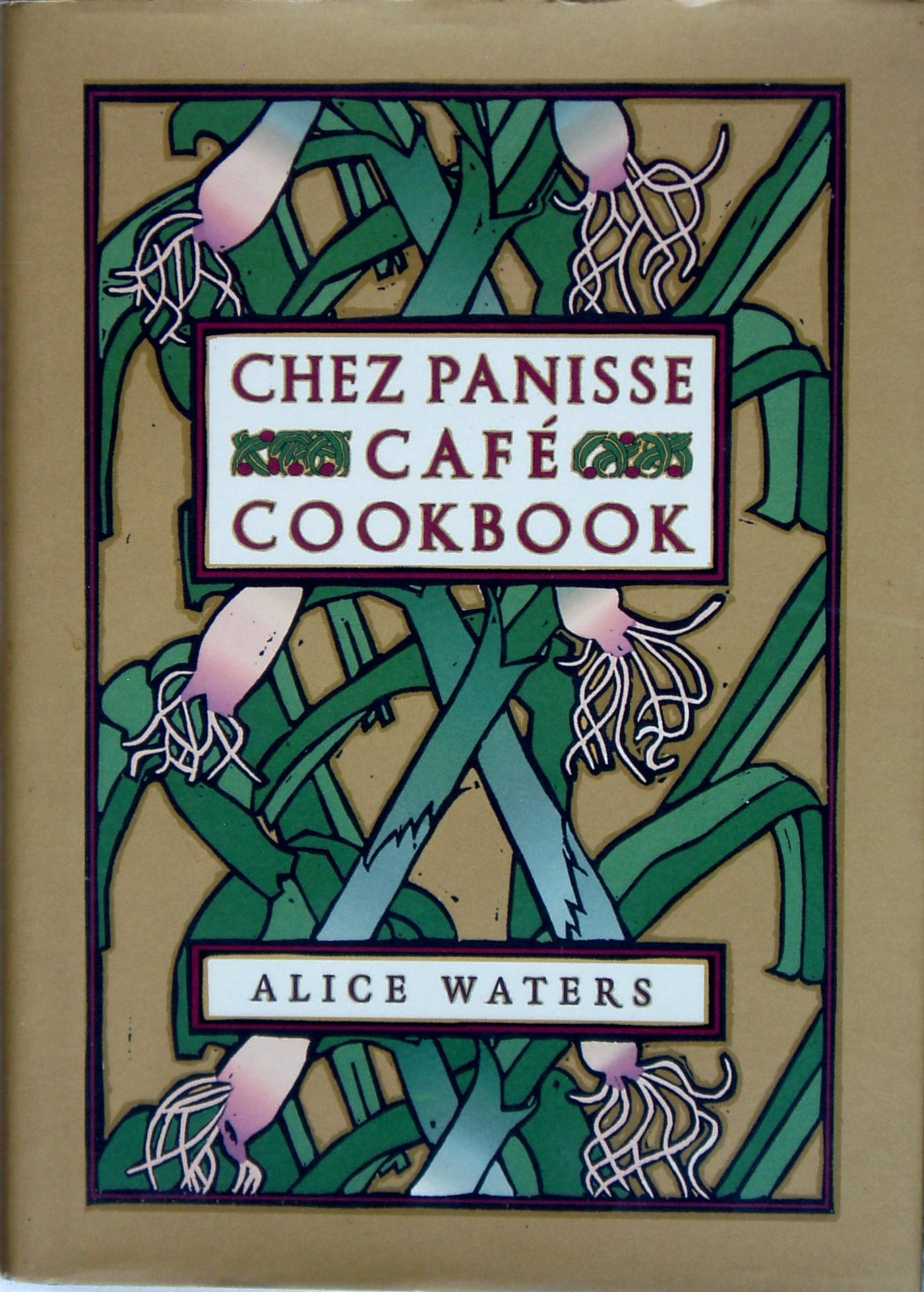 'Chez Panisse Café Cookbook' $20