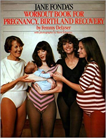 Jane Fonda's Workout Book for Pregnancy, Birth and Recovery (1982) $3