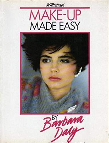"""""""Make-up Made Easy by Barbara Daly"""" (1989) $11"""