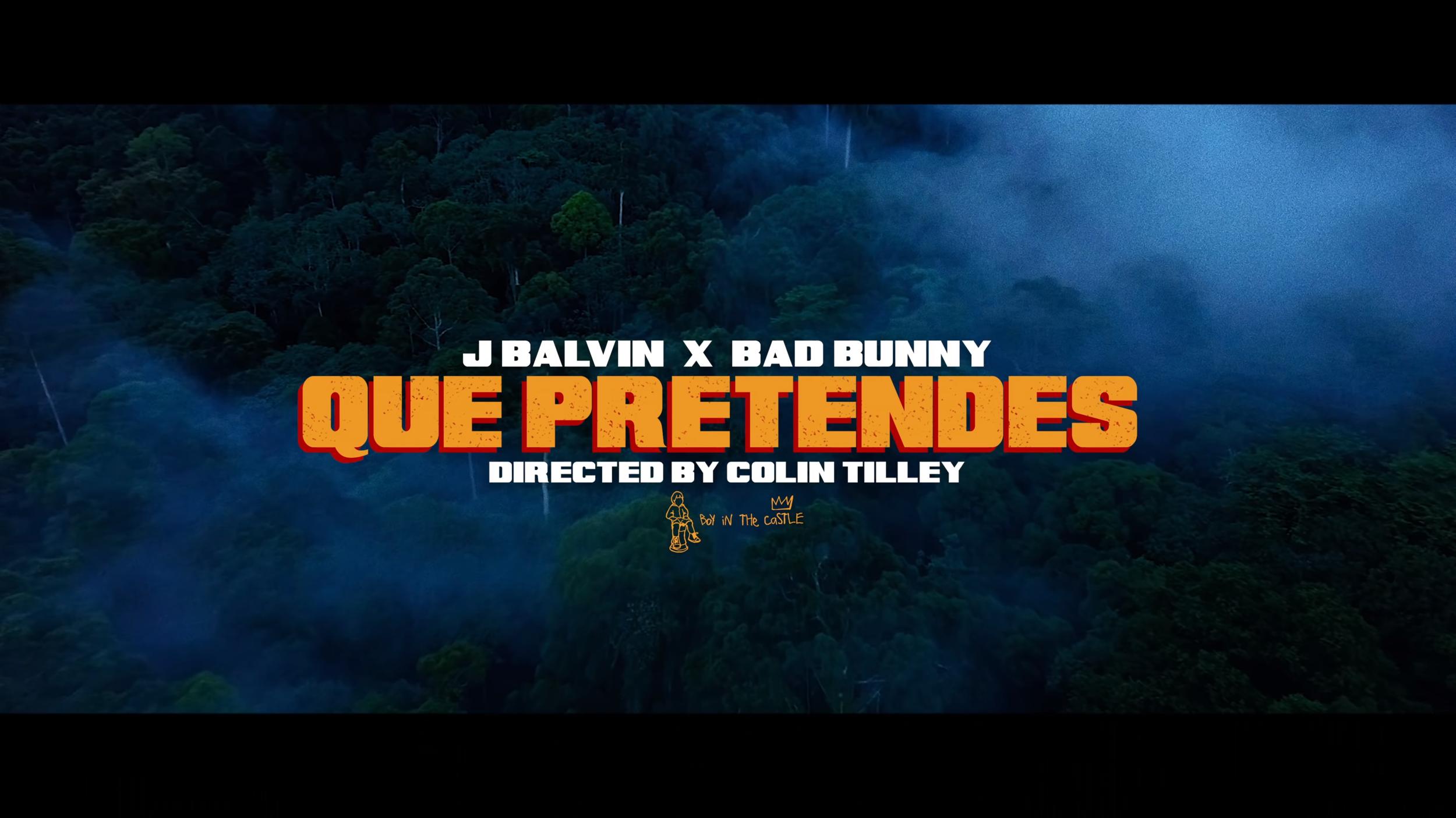 "J. Balvin, Bad Bunny - ""Que Pretendes"""