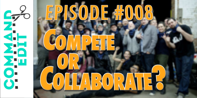 Are You My Competition or a Collaborator?: Cmd+Edit 008