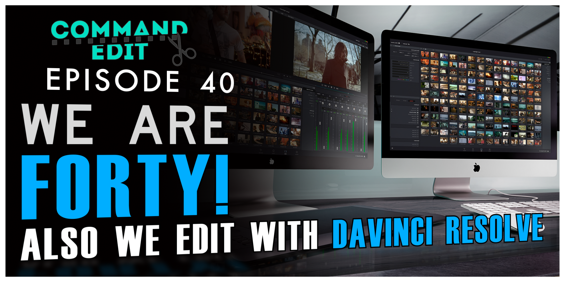 Episode 40 Command Edit Podcast Editing with Davinci Resolve