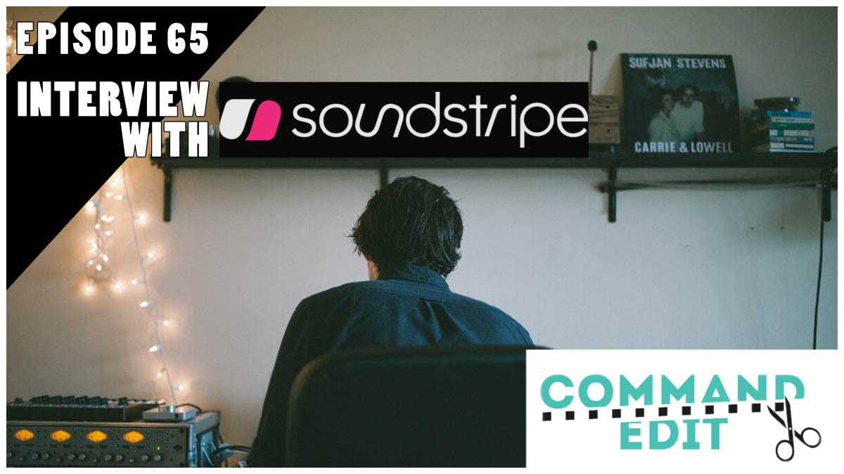 Command Edit Podcast Soundstripe music licence subscription Travis Terrell Mika Sassan
