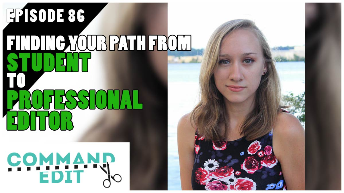 Finding Your Path from Student to Professional Editor with Grace Novak