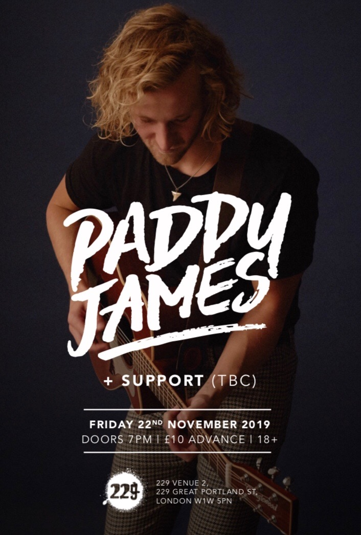 Paddy James @ 229 The Venue