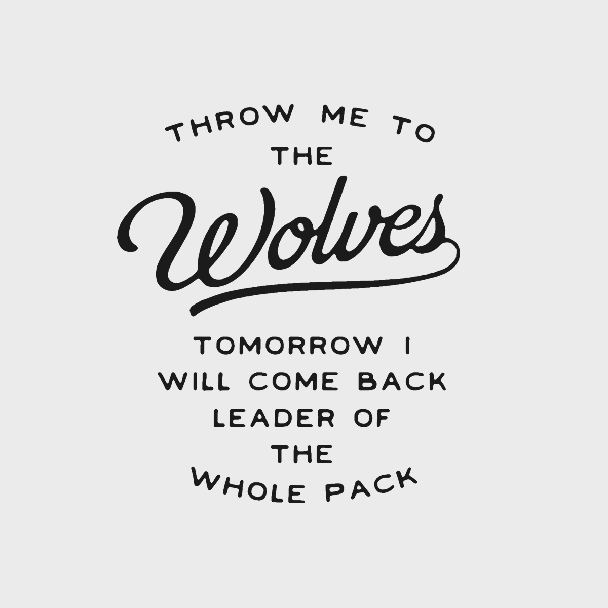 throw me to the wolves lettering.png