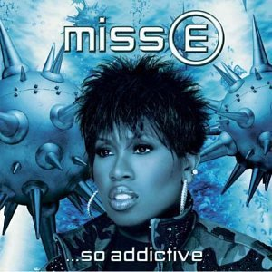 Missy_Elliott-Miss_E._So_Addictive.jpg