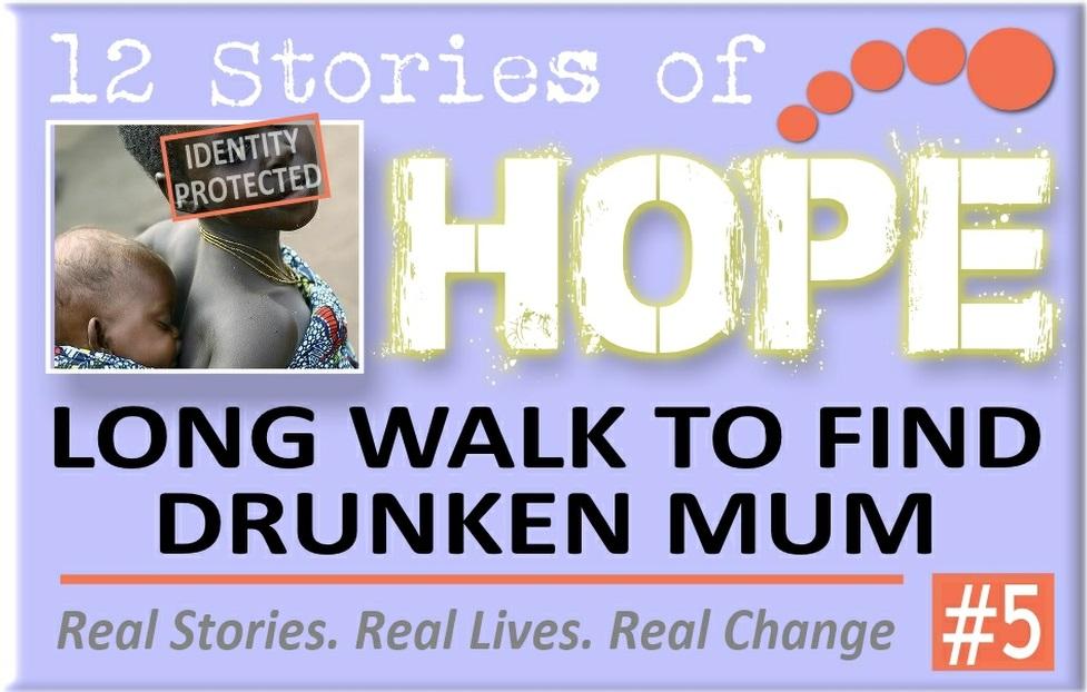 5 Long Walk to Find Drunken Mum.jpg