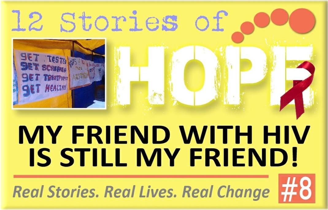 8 My Friend With HIV is Still My Friend.jpg