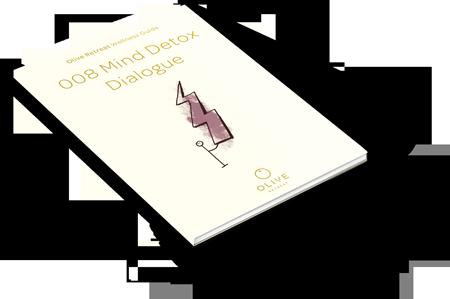 Olive Retreat Mind Detox Dialogue Book