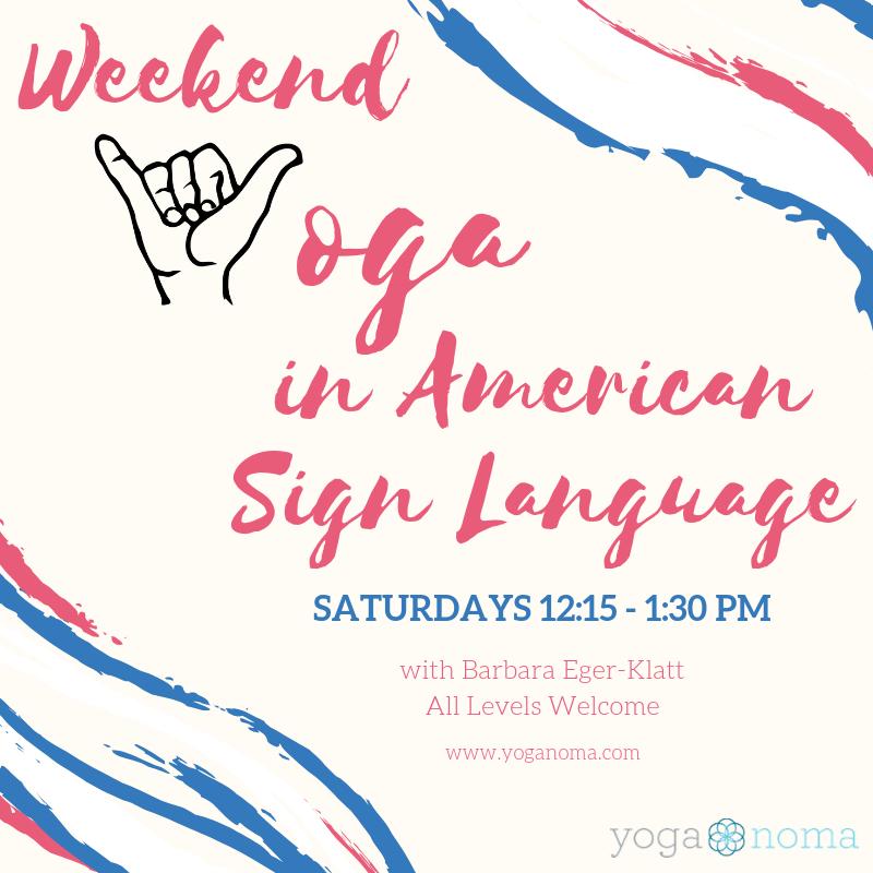 Weekend Yoga in ASL