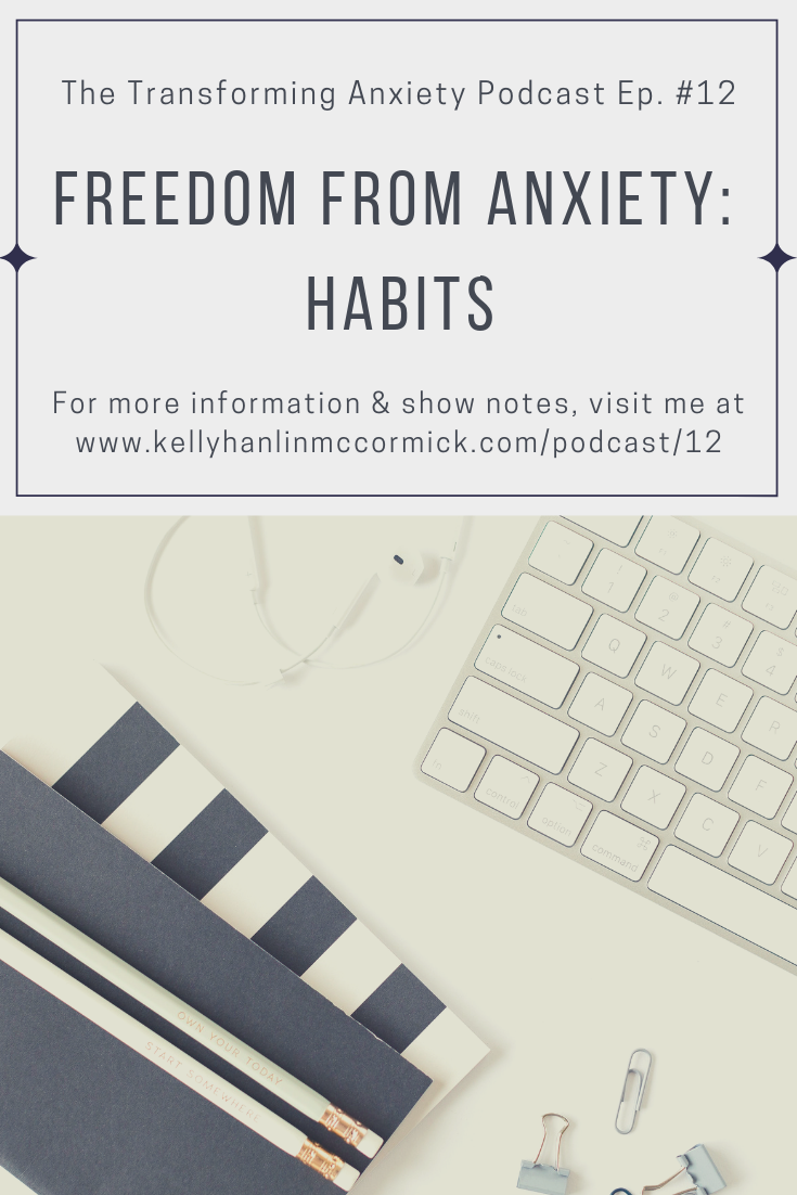 Freedom from Anxiety: Habits.png