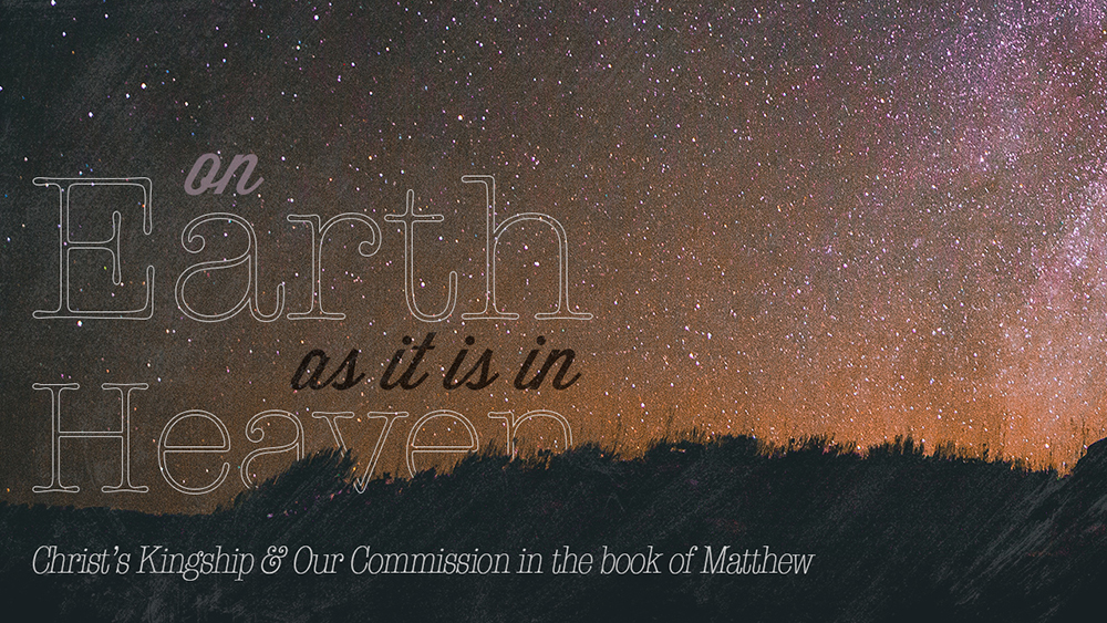 on earth as it is in heaven allen bible church sermon