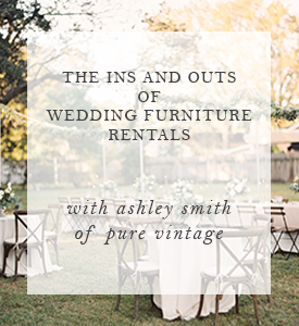 The Ins and Outs of Wedding Rentals.jpg