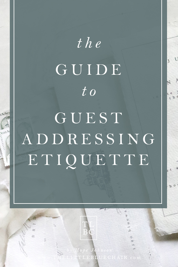 The Guide to Guest Addressing Etiquette.jpg