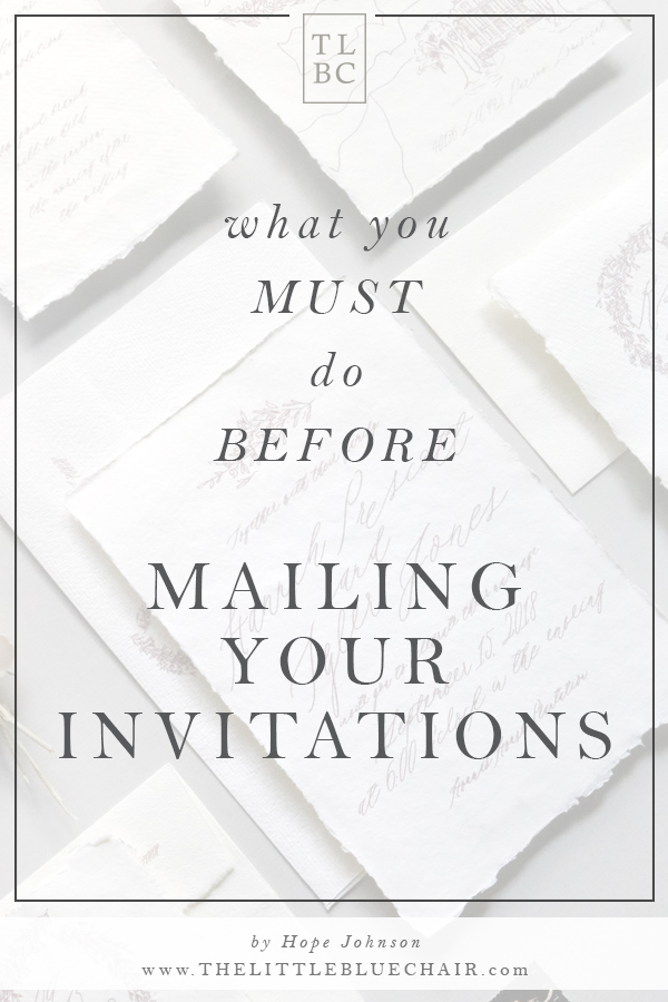 Mailing Your Invitations and hand canceling your envelopes_by the little blue chair_1.jpg