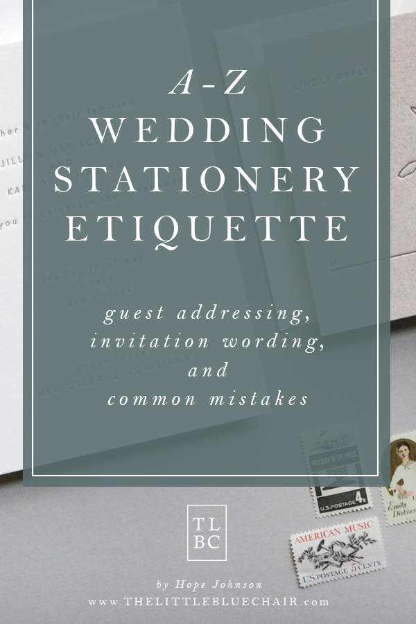 The COMPLETE Wedding Stationery Guide | the little blue chair by Hope Johnson
