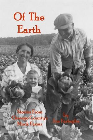 Of the Earth by Jim Farfaglia