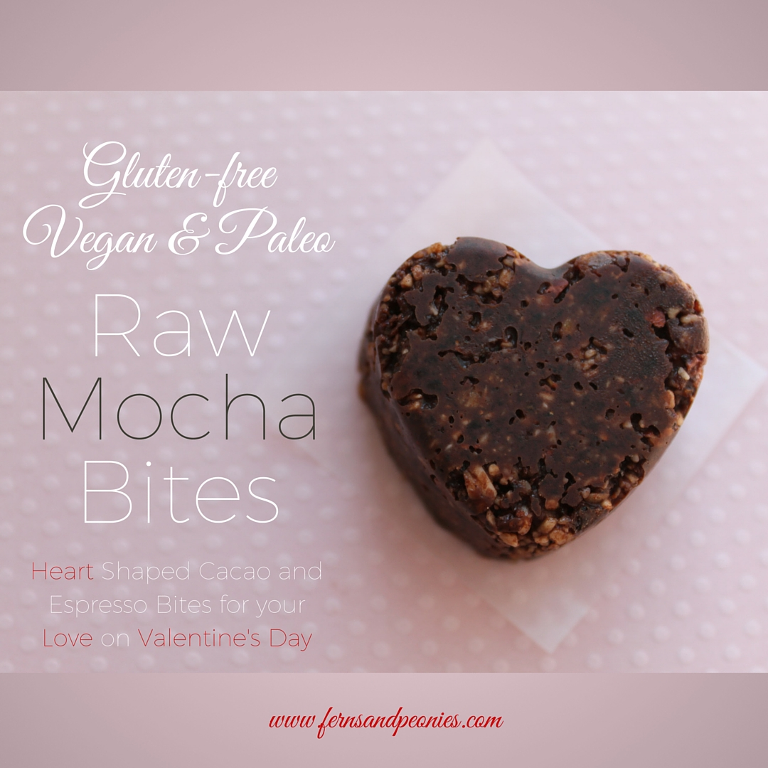Valentine's Day Raw Mocha Bites. Gluten-free, Vegan and Paleo. And processed sugar free. Brought to you by www.fernsandpeonies.com