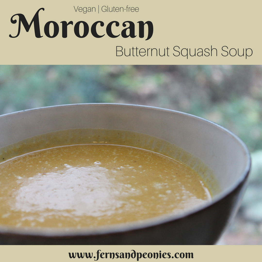 Moroccan Butternut Squash Soup - gluten-free and vegan with warm inviting spices. Find it and more at www.fernsandpeonies.com