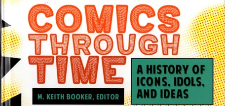Eisner Nominee - Comics Through Time   4 volume encyclopedia style set, my entries are on Mort Walker and on  Beetle Bailey . [2014, ABC-Clio/Greenwood Press].