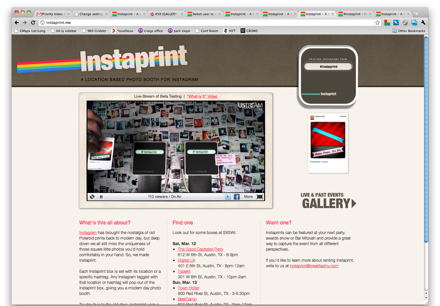 In 2011,  BREAKFAST  went live with  http://instaprint.me , where anyone around the world could tag their Instagrams with #instaprint and watch them print out in real-time from the first Hashtag Printers.