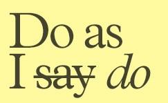 do as I do.jpg
