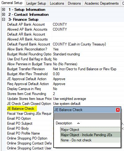 The JE Balance Check flag is available in the Organization record and in the System table.