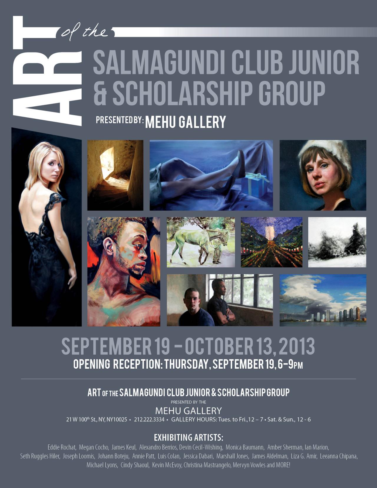 Join the Junior and Scholarship Members at our opening at Mehu Gallery NYC, next Thursday the 19th of September.