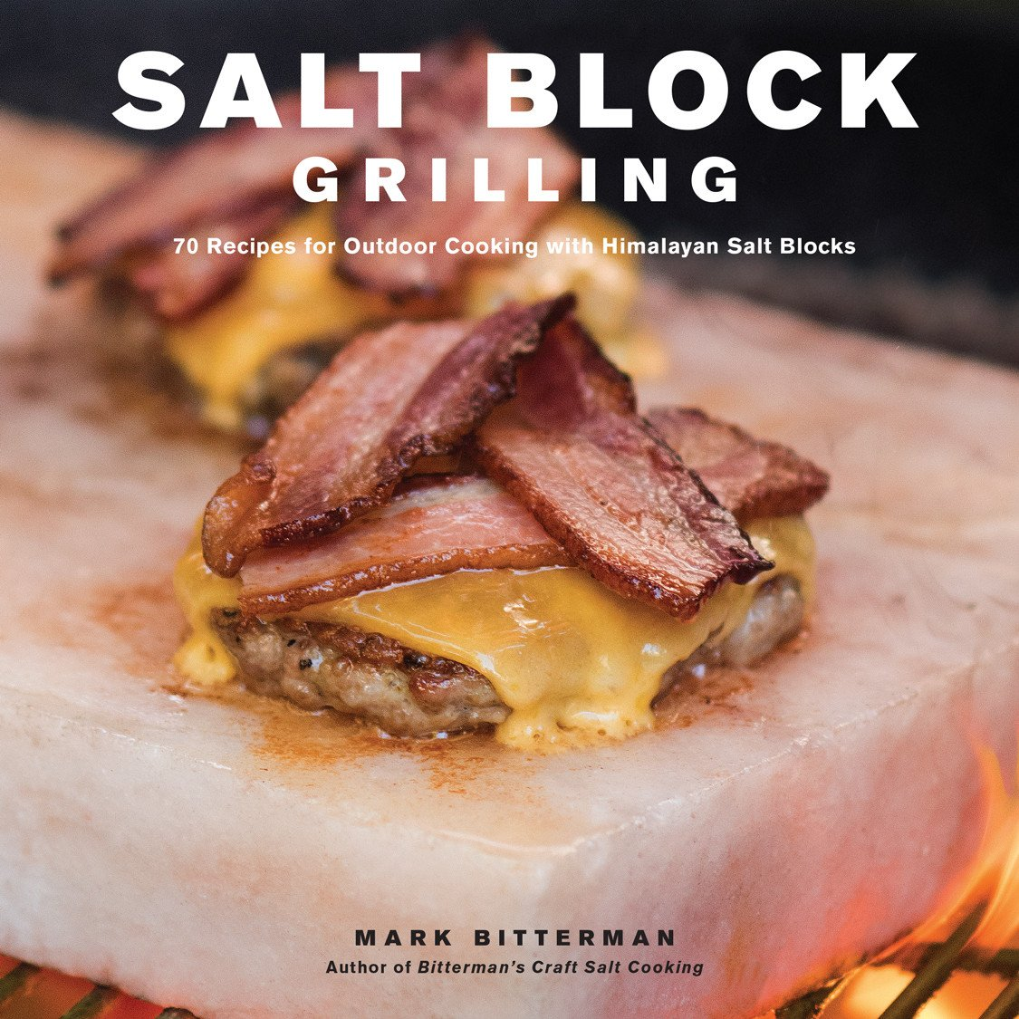 Salt Block Grilling by Mark Bitterman