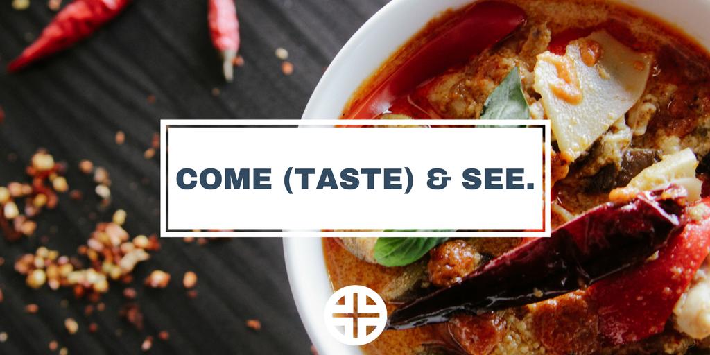 Come (Taste) & See..png