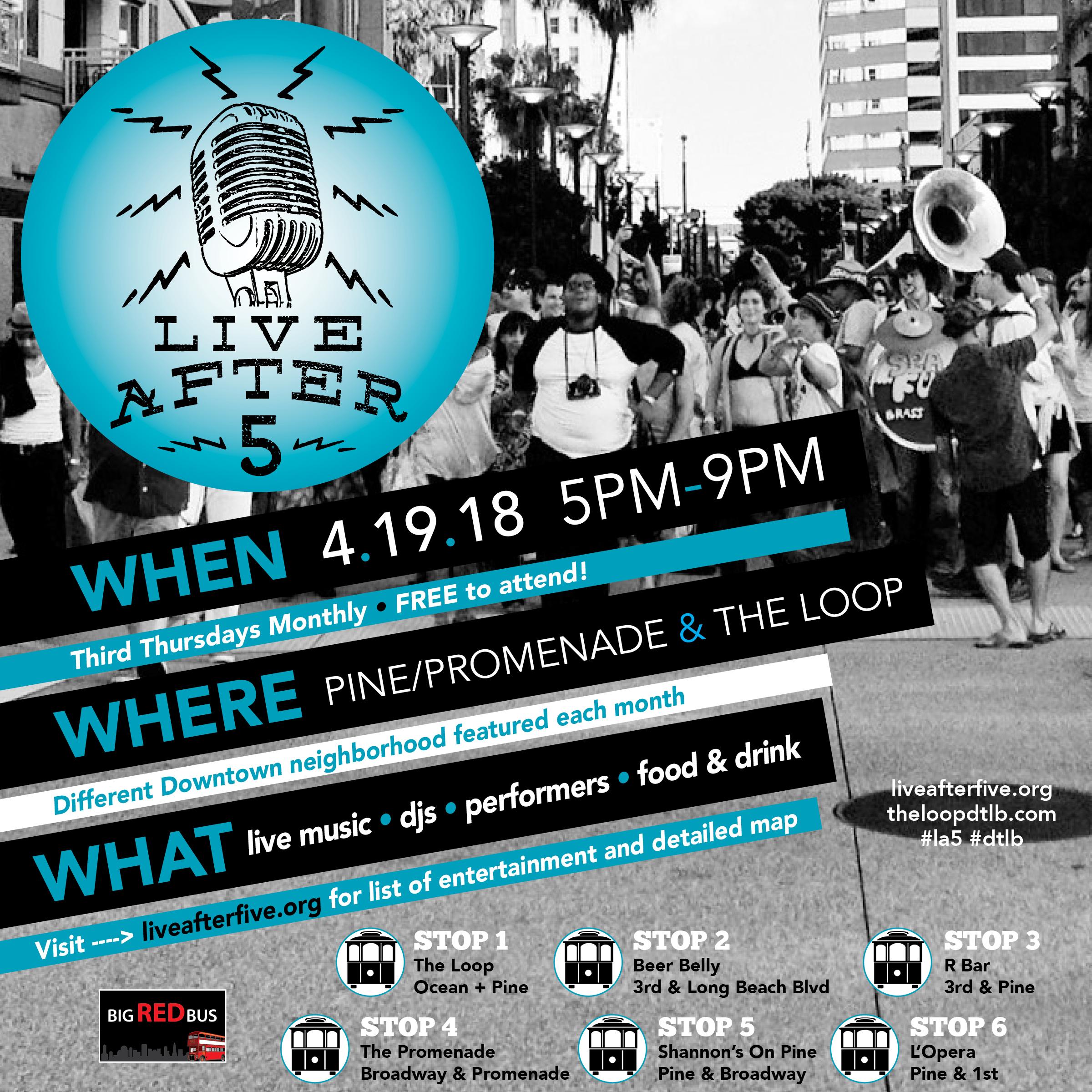 Live After 5 - April 19 - Pine/Promenade + The Loop