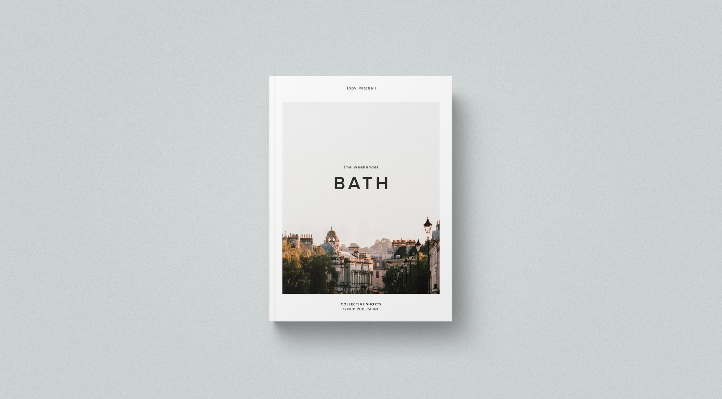 A visual narrative of a weekend spent in the English city of Bath - The first book in a new series published by New Heroes & PioneersBUY TODAY