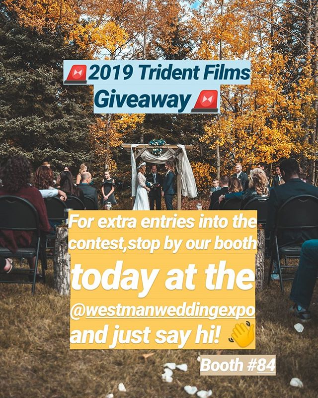 🚨2019 Trident Films Giveaway 🚨  Stop by our booth today at the @westmanweddingexpo for an extra entry to into the draw! All you gotta do is stop by and say 👋! That's it! :) See you later today!