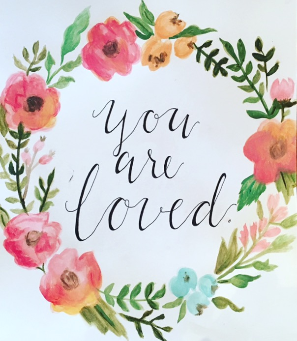 You Are Loved,by Lauren Ehle, M2.