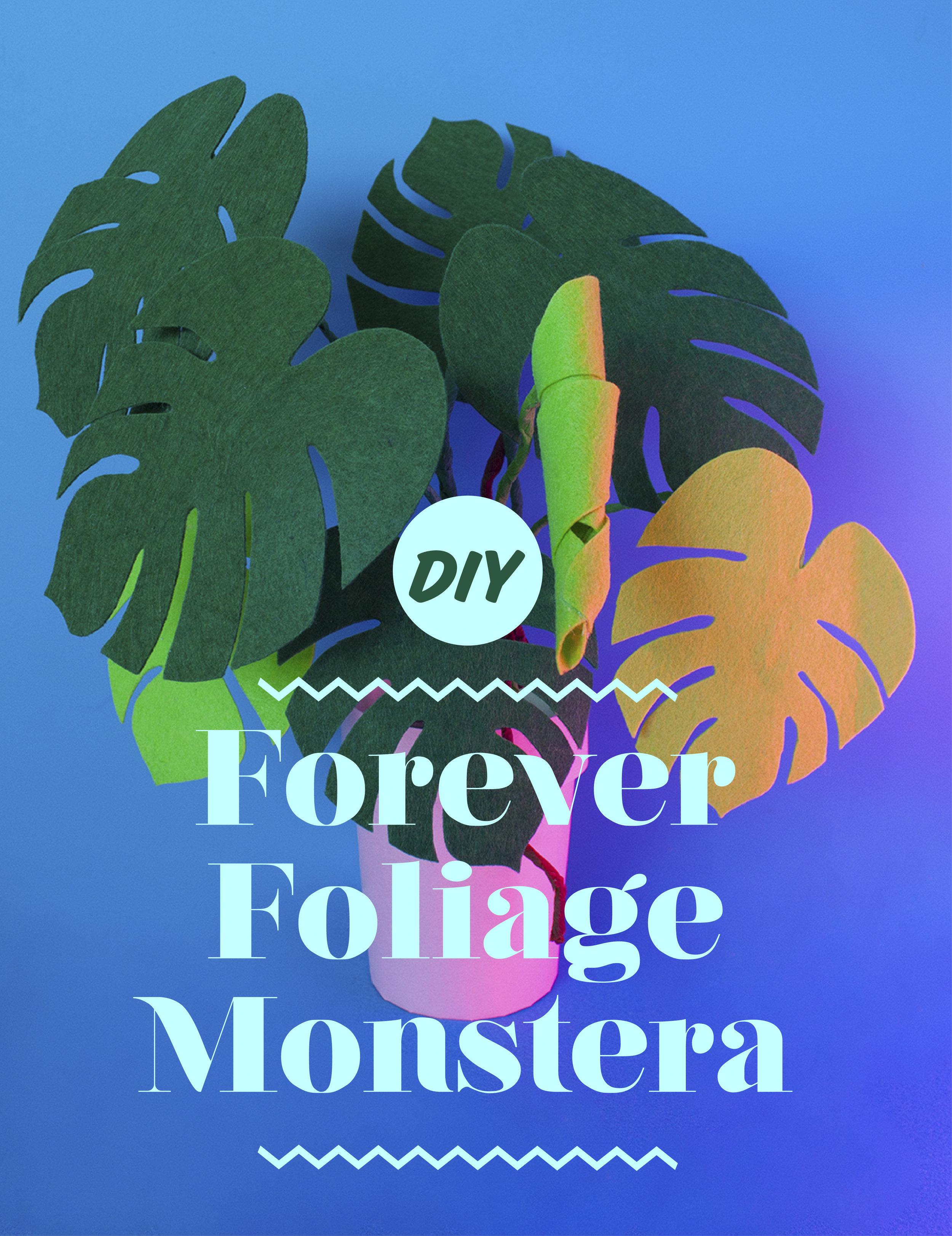 DIY Forever Foliage Monstera by Kitiya Palaskas.jpg