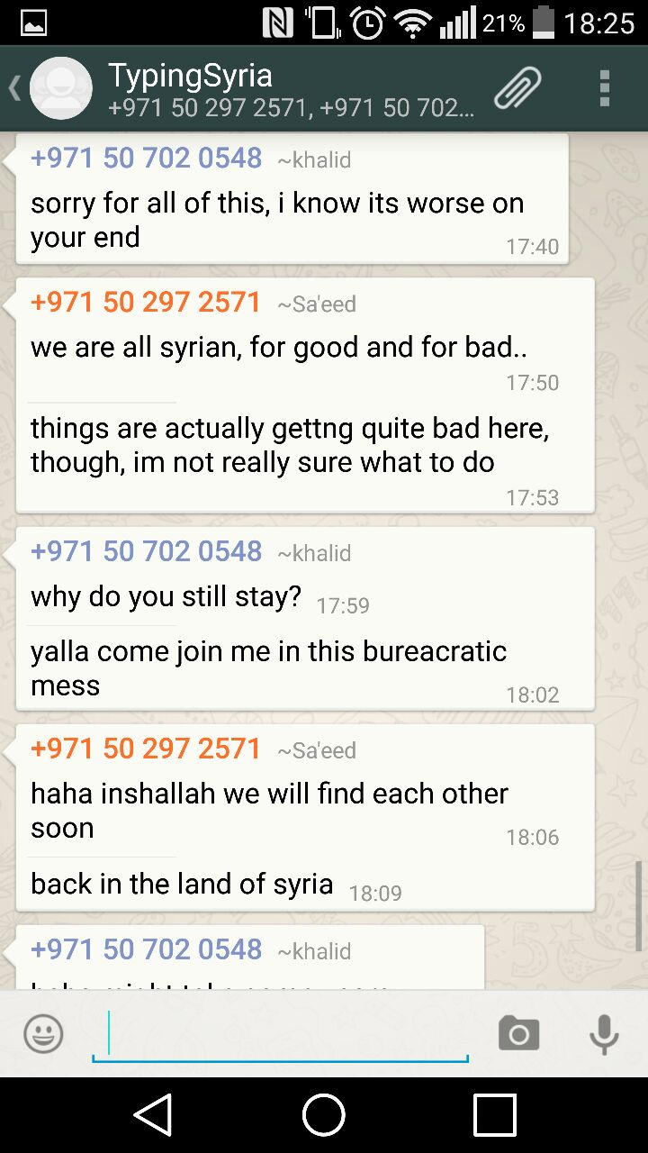 4/3/15, 6:27:20 PM: The realization that Sa'eed has it worse off but then Sa'eed essentially saying that they must all support, help and stick with each other. Heart touching!  - Age 20, United Arab Emirates