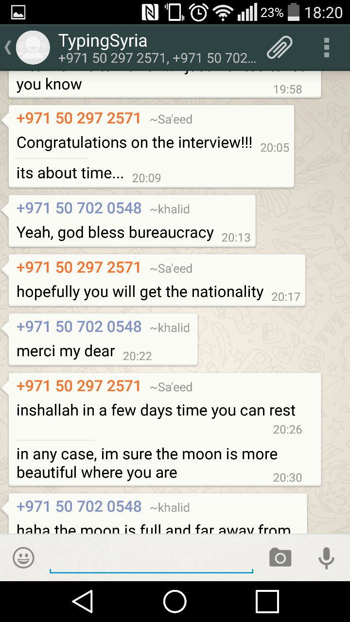 4/3/15, 6:21:38 PM: its great how Sa'eed is excited for Khalid despite his own situation and brings into picture the problem of bureaucracy  - Age 20, United Arab Emirates