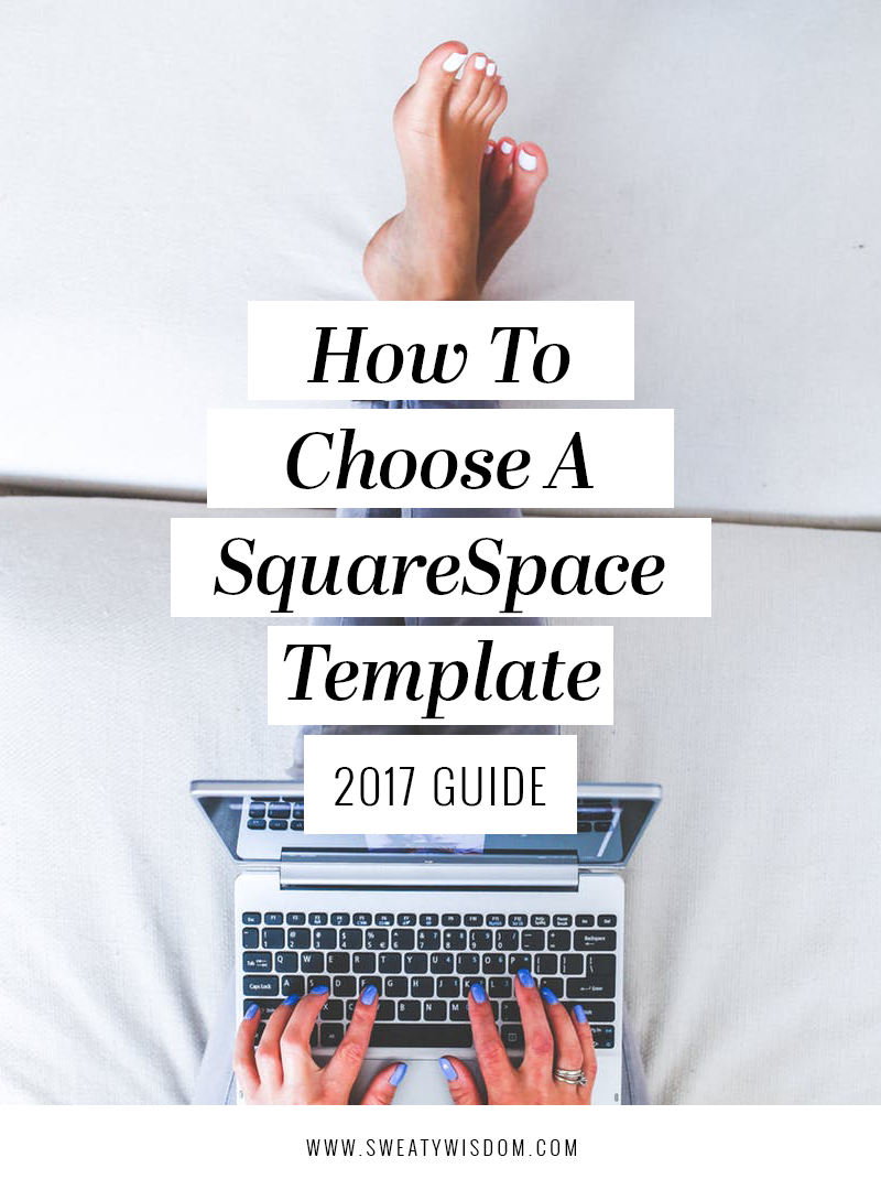 How to Choose a SquareSpace Template - 2017 Guide
