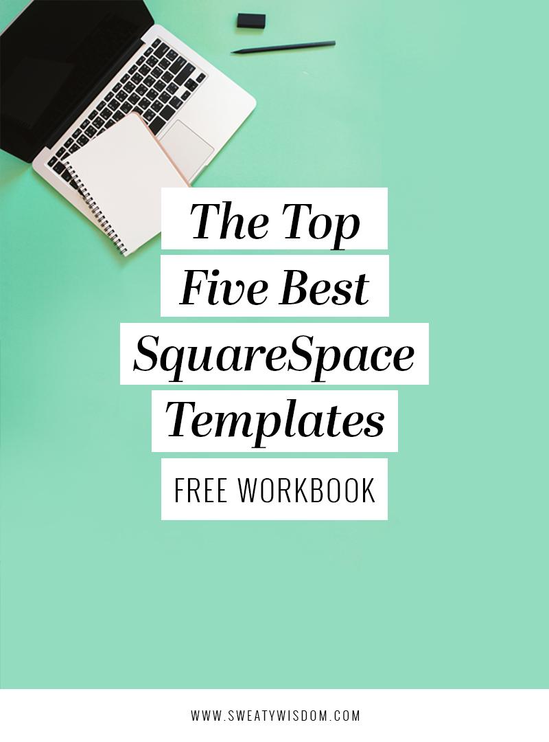 The Top 5 Best SquareSpace Templates - 2017 Guide - sweatywisdom.com