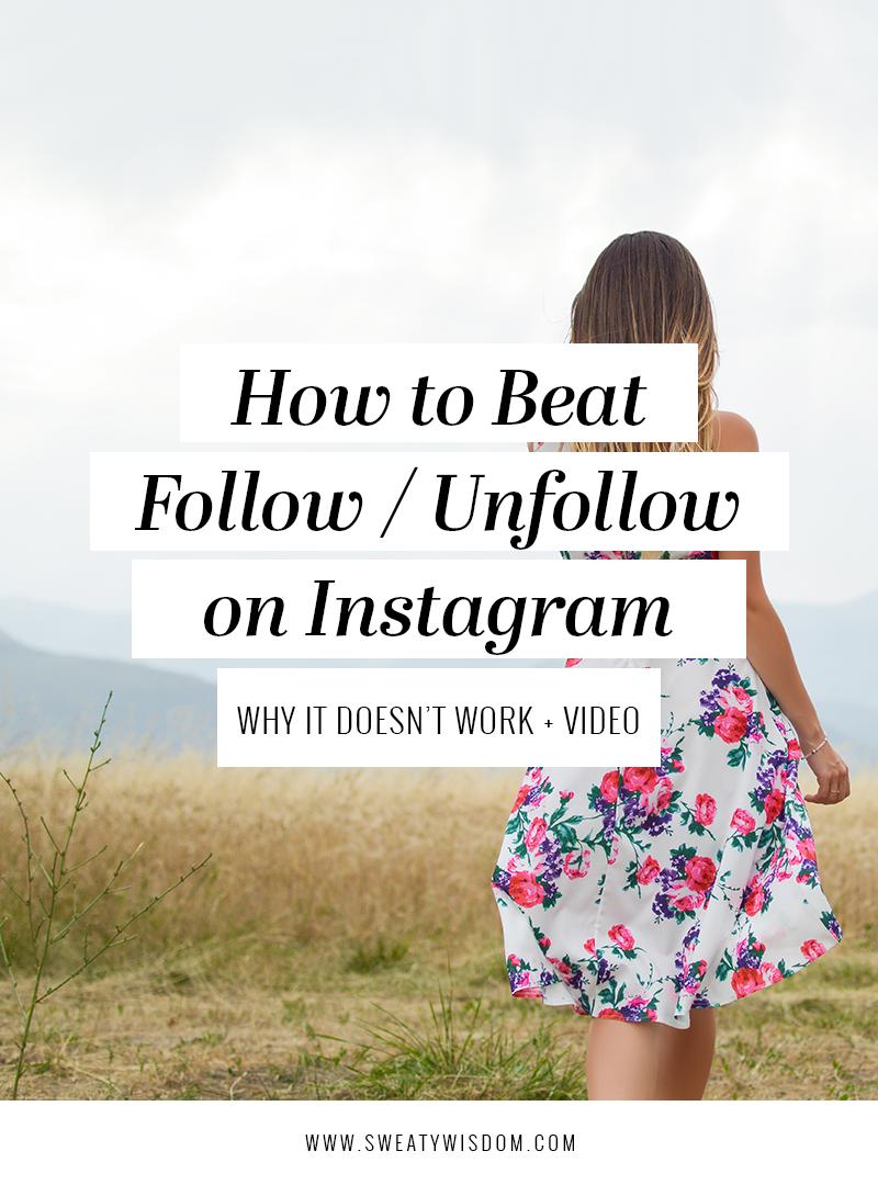 How to Beat Follow/Unfollow on Instagram 2018 - sweatywisdom.com Instagram Marketing Instagram Tips Social Media Marketing